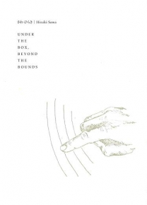 Hiraki Sawa: Under the Box, Beyond the Bounds
