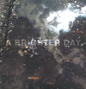 A Brighter Day