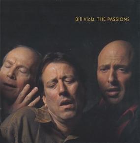 Bill Viola: The Passions