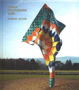 Yinka Shonibare MBE: FABRIC-ATION