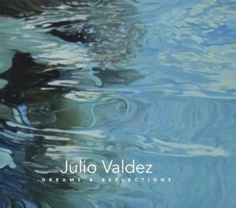 Julio Valdez: Dreams and Reflections