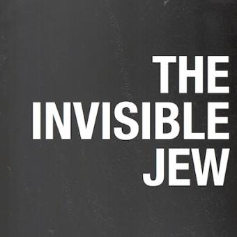 The Invisible Jew