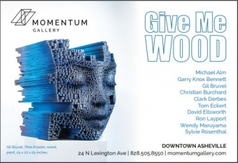 Give Me Wood at Momentum Gallery
