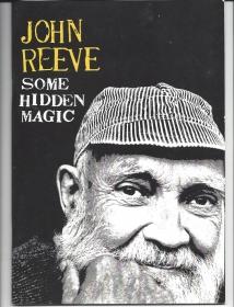 John Reeve: Some Hidden Magic