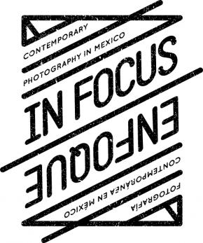 In Focus/Enfoque: Contemporary Photography in Mexico