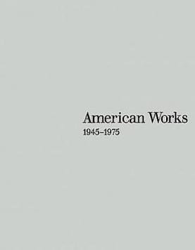 American Works: 1945 - 1975