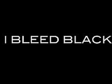I BLEED BLACK	GROUP SHOW	ORGANIZED BY MARIANNE BOESKY GALLERY PREPARATORS