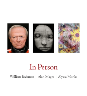 In Person: William Beckman | Alan Magee | Alyssa Monks