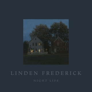 LINDEN FREDERICK: NIGHT LIFE