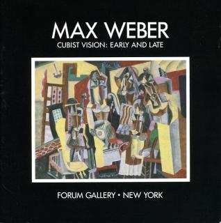 MAX WEBER: CUBIST VISION