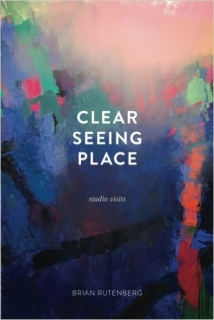 BRIAN RUTENBERG: CLEAR SEEING PLACE