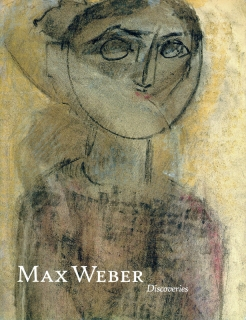 MAX WEBER: DISCOVERIES