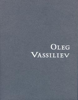 OLEG VASSILIEV: DRAWINGS