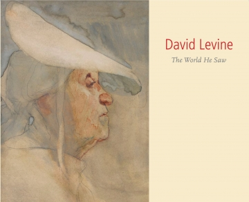 DAVID LEVINE (1926-2009): THE WORLD HE SAW