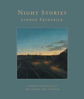 LINDEN FREDERICK: NIGHT STORIES