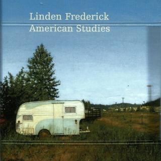 LINDEN FREDERICK: AMERICAN STUDIES