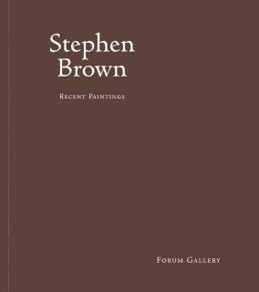 STEPHEN BROWN: RECENT PAINTINGS