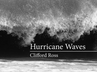 Publication: Clifford Ross' Hurricane Waves copublished by MIT Press and Massachusetts Museum of Contemporary Art
