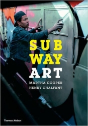"Publication and Talk: Henry Chalfant to give talk on his new edition of ""Subway Art"" at 92Y"
