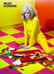 PUBLICATION: Miles Aldridge: I Only Want You To Love Me