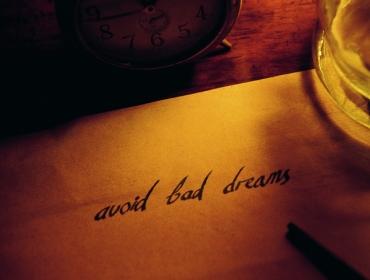 Avoid Bad Dreams