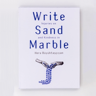 Write Injuries on Sand and Kindness in Marble
