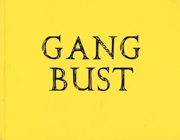 Gang Bust