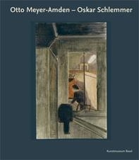 SPOTLIGHT PUBLICATION - Otto Meyer-Amden - Oskar Schlemmer