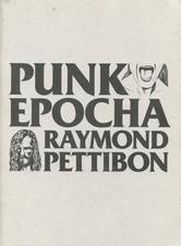 SPOTLIGHT PUBLICATION - Raymond Pettibon: Punk-Epocha