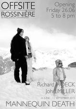 John Miller & Richard Hoeck: Mannequin Death at OFFSITE: Rossinière