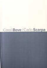 SPOTLIGHT PUBLICATION - Carol Bove/ Carlo Scarpa