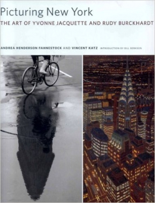 Picturing New York: The Art of Yvonne Jacquette and Rudy Burckhardt