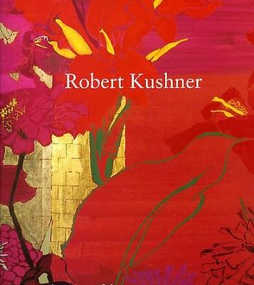 Robert Kushner: The Language of Flowers