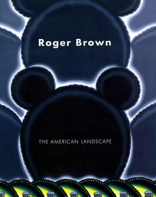 Roger Brown: The American Landscape