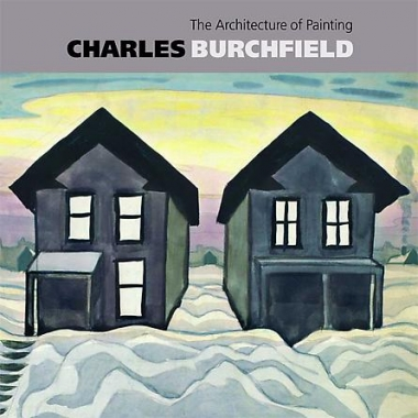 Charles Burchfield: The Architecture of Painting