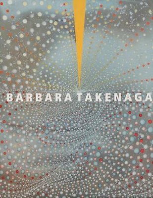 Barbara Takenaga: New Paintings, 2011