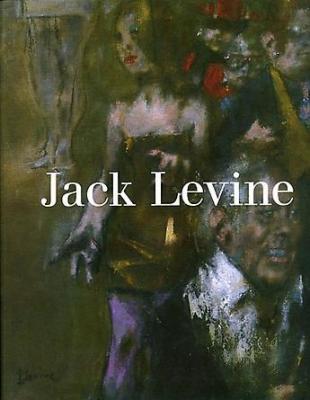 Jack Levine: Jack Levine at 90