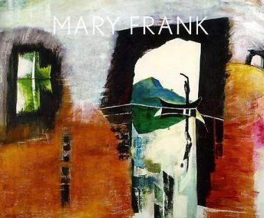 Mary Frank: The Near Far: Portraits and Paintings