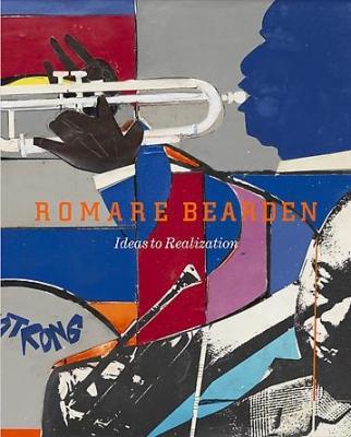 Romare Bearden: Ideas to Realization