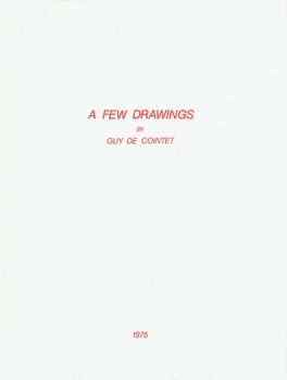 Guy de Cointet: A Few Drawings