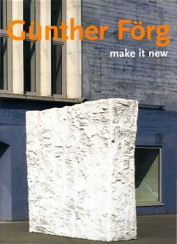 Günther Förg: Make It New