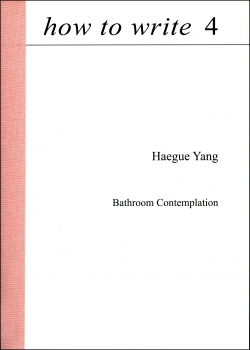 Haegue Yang: How to Write 4