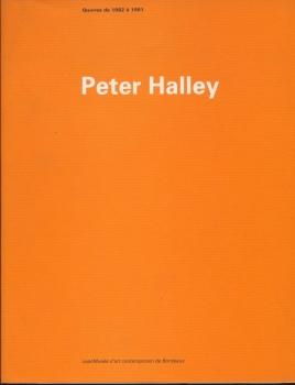 Peter Halley: Oeuvres de 1982 à 1991
