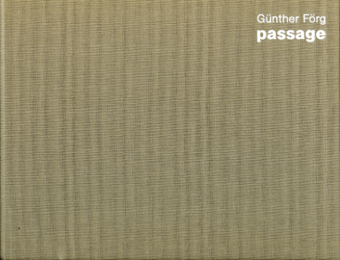 Günther Förg: Passage