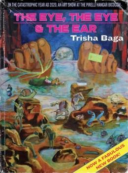Trisha Baga: the eye, the eye, and the ear