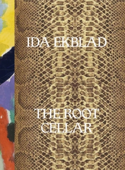 Ida Ekblad: The Root Cellar