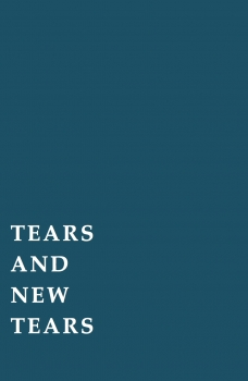 Josef Strau: Tears and New Tears