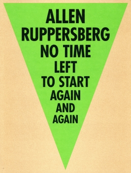 Allen Ruppersberg: No Time Left to Start Again and Again