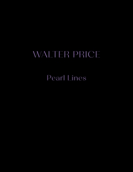 Walter Price: Pearl Lines