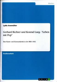 """Konrad Lueg: Gerhard Richter und Konrad Lueg - """"Leben Mit Pop"""""""